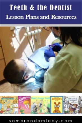 Lesson Resources about Teeth and Going to the Dentist – Introduction to Dental Health for Young Children